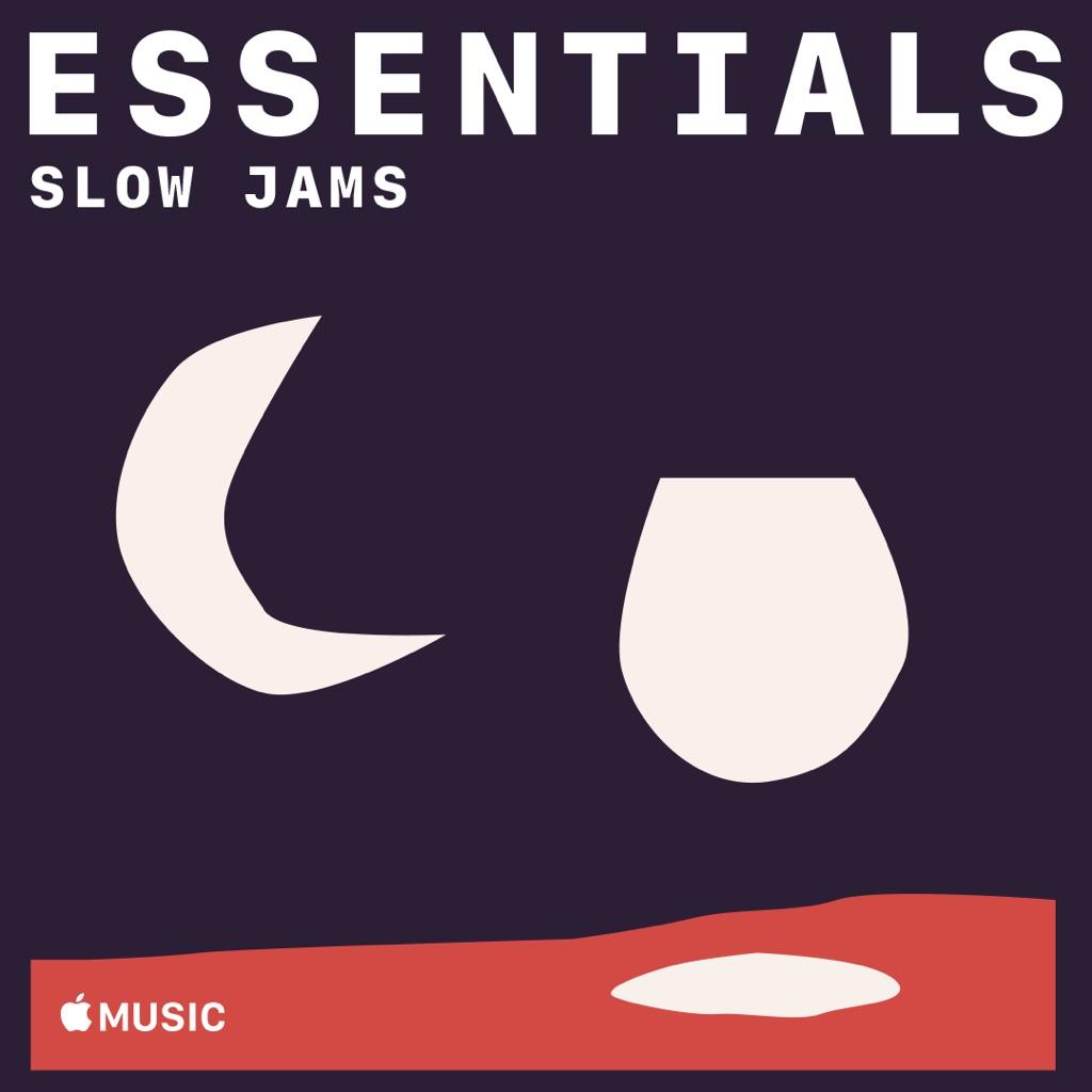 Slow Jams Essentials