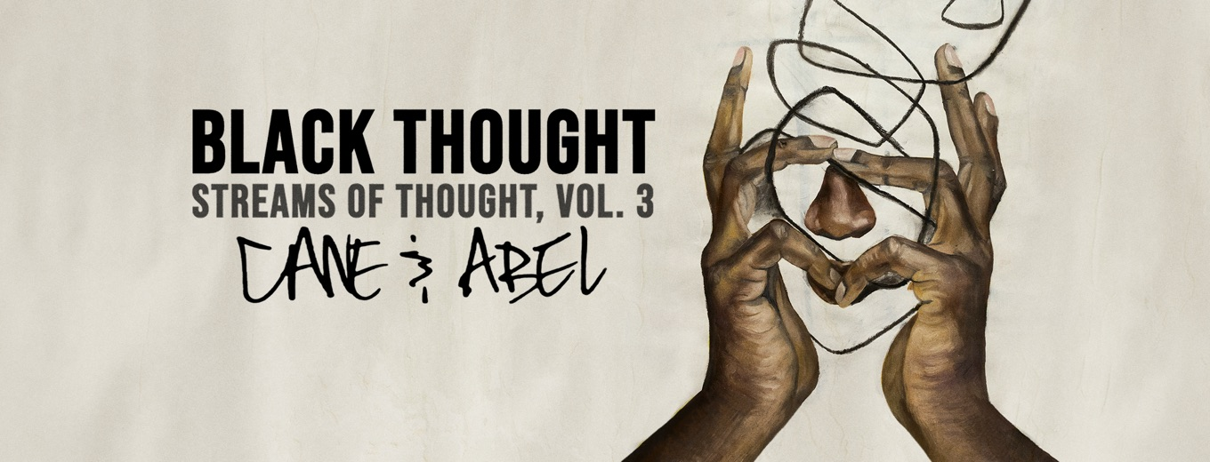 Streams of Thought, Vol. 3: Cane and Abel by Black Thought