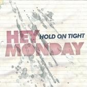 Hey Monday - How You Love Me Now (Album Version)