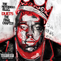 The Notorious B.I.G. - Duets: The Final Chapter artwork