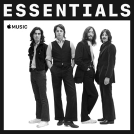The Beatles Essentials on Apple Music