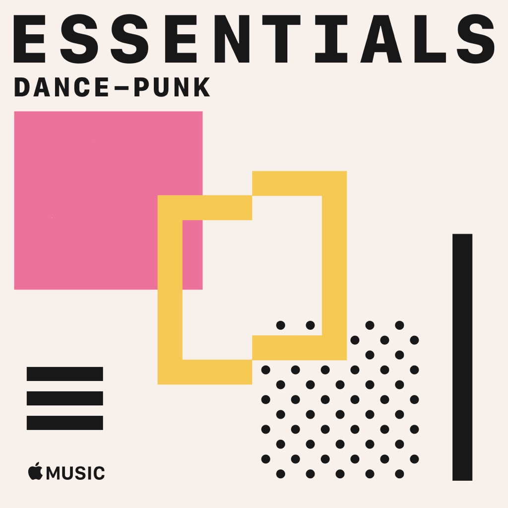 Dance-Punk Essentials