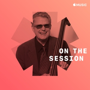 Charlie Haden: On the Session