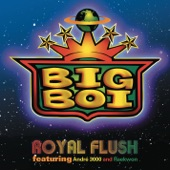 Big Boi - Royal Flush