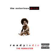 Ready To Die  The Remaster-The Notorious B.I.G.