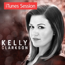 View album Kelly Clarkson - iTunes Session