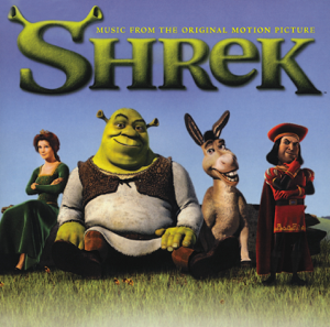 Shrek (Original Motion Picture Soundtrack) - Various Artists