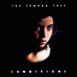 The Temper Trap: Sweet Disposition
