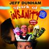 Spark of Insanity - Jeff Dunham