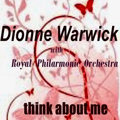 Think About Me - Dionne Warwick