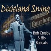 Bob Crosby & The Bob Cats - Gin Mill Blues