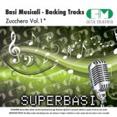 Basi Musicali: Zucchero Vol.1 (Versione karaoke)