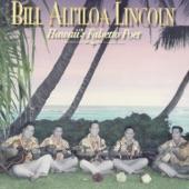 Bill Ali'iloa Lincoln - Kaipolani