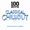 Various Artists - 100 Hits Classical Chillout artwork