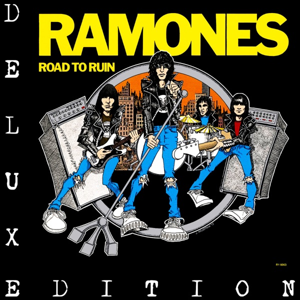 Road To Ruin Deluxe Edition By Ramones On Apple Music