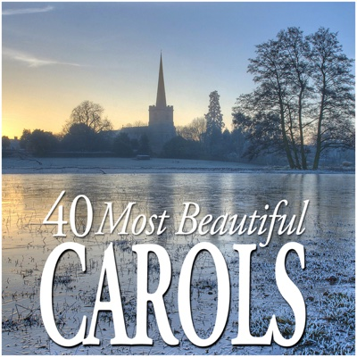 40 Most Beautiful Carols - Various Artists album