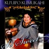 Ku`uipo Kumukahai - Nani Kaua`i + Nohili + MaryWaters Of Kaua`i + Aloha Kaua`i