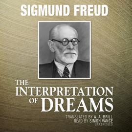 The Interpretation of Dreams (Unabridged) audiobook