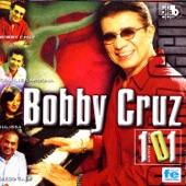 Bobby Cruz - El Amor Nunca Se Olvida