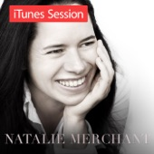Natalie Merchant - If I only had a Brain