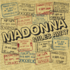 Madonna - Miles Away (Johnny Vicious Club Mix) artwork