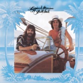 Loggins & Messina - Medley: You Need A Man/ Coming To You (Album Version)
