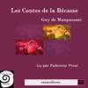 Les contes de la Bécasse - Guy de Maupassant