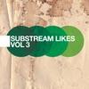 Substream Likes, Vol. 3