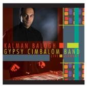 Kálmán Balogh Gypsy Cimbalom Band - Love Song & Dance