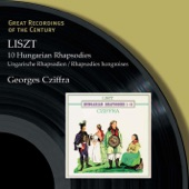 Georges Cziffra - 19 Hungarian Rhapsodies S244 (2001 Digital Remaster): No. 2 in C sharp minor