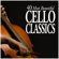 40 Most Beautiful Cello Classics - Various Artists