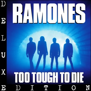 Too Tough to Die (Deluxe Edition)
