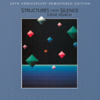 Structures From Silence (30th Anniversary Deluxe Remastered Edition) - Steve Roach