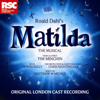 Matilda the Musical (Original London Cast Recording) - Matilda the Musical Original Cast