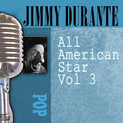 All American Star, Vol. 3 - Jimmy Durante