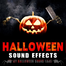 Halloween Sound Effects by Halloween Sound Labs on Apple Music