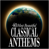 40 Most Beautiful Classical Anthems