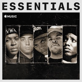 N W A Essentials by Apple Music Hip-Hop on Apple Music