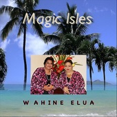 Wahine Elua - Haleakala Hula, Nani Wai'ale'ale