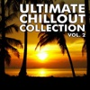 Ultimate Chillout Collection, Vol. 2
