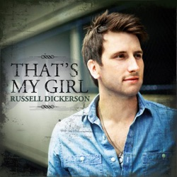 View album Russell Dickerson - That's My Girl - Single