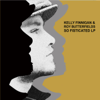 So Fisticated - Kelly Finnigan & Roy Butterfields