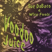 Sue DaBaco and Wise Fools - Hound's Tooth