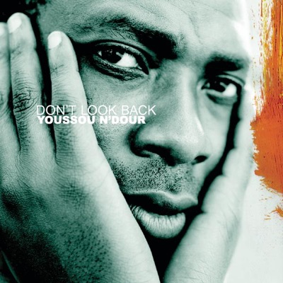 Don't Look Back - EP - Youssou N'dour