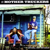 The Mother Truckers - Northbound Trail