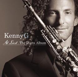 View album Kenny G - At Last...The Duets Album