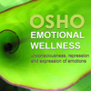 Emotional Wellness - EP - Osho
