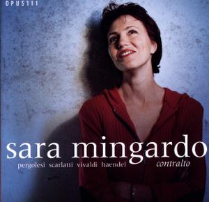 Sara Mingardo & Concerto Italiano - Contralto