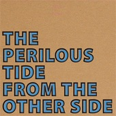 The Perilous Tide - Cynical Eyes