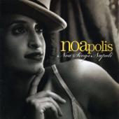 Noapolis - Noa Sings Napoli (feat. Solis String Quartet, Gil Dor & Zohar Fresco)